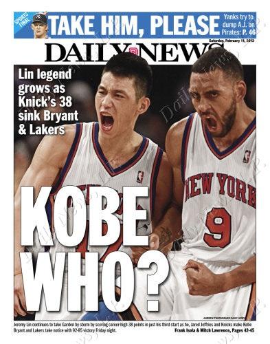 Jeremy Lin NY Daily News Kobe Who