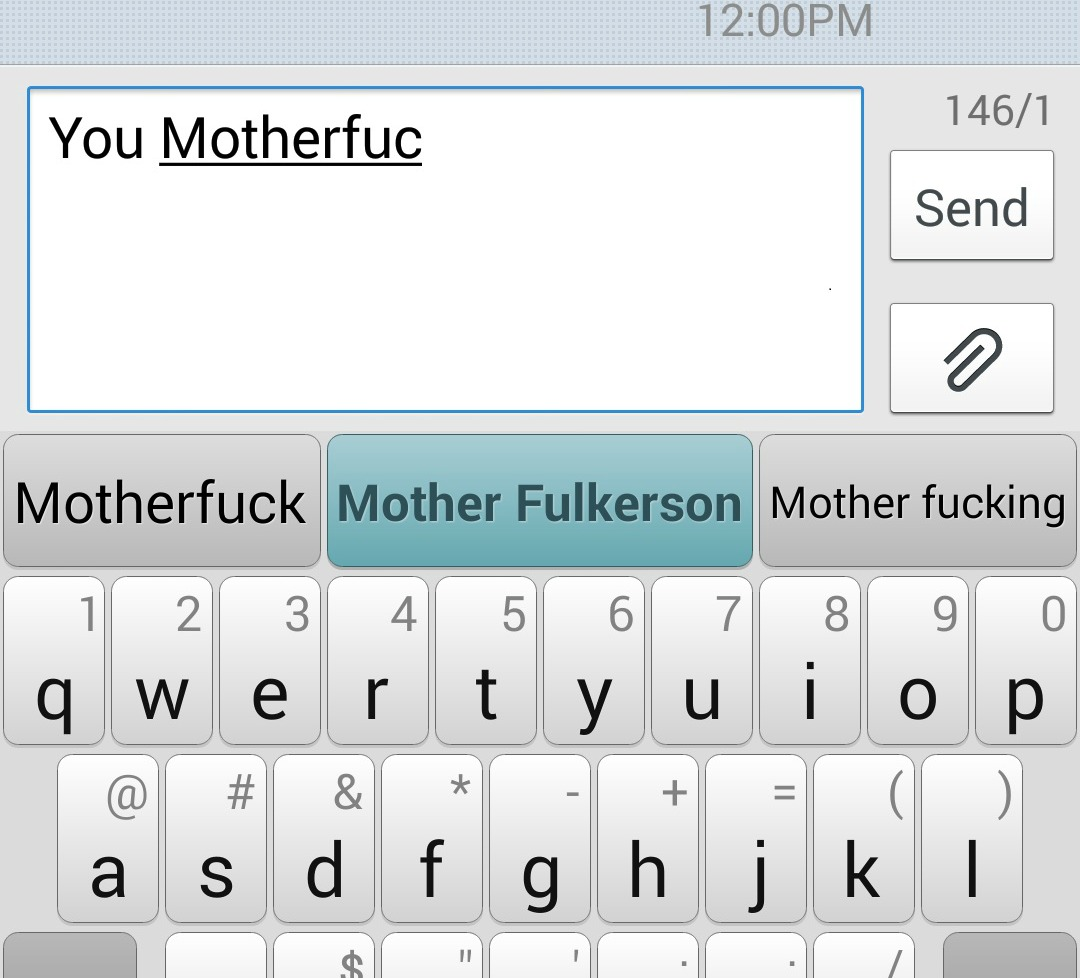 "By far my favorite motherfucking ""motherfucker"" autocorrect"