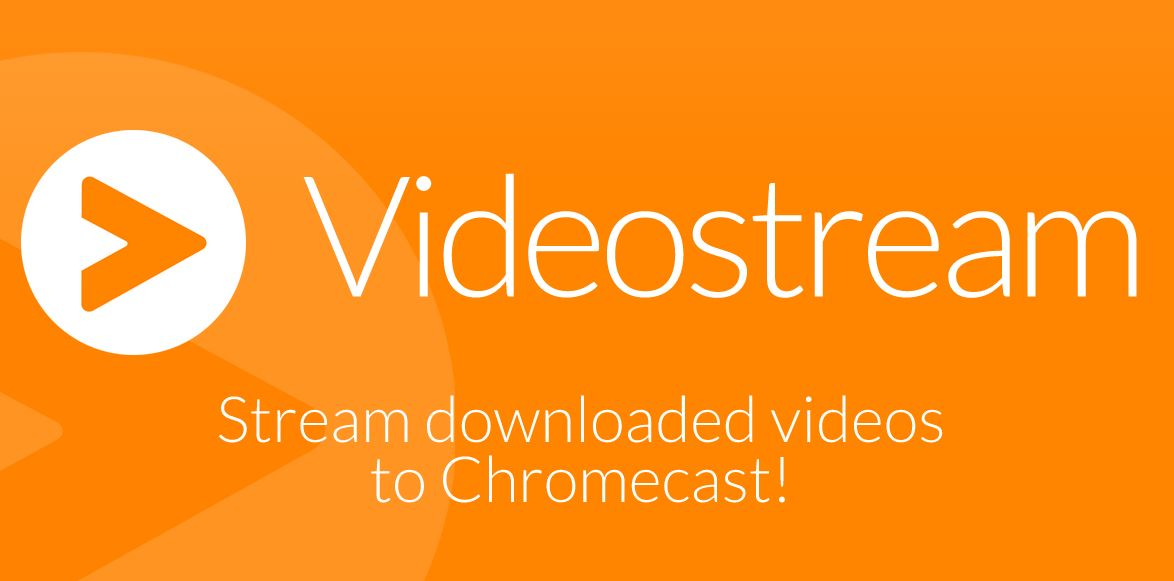 Trouble streaming local video in Chrome? Videostream is what you've been looking for
