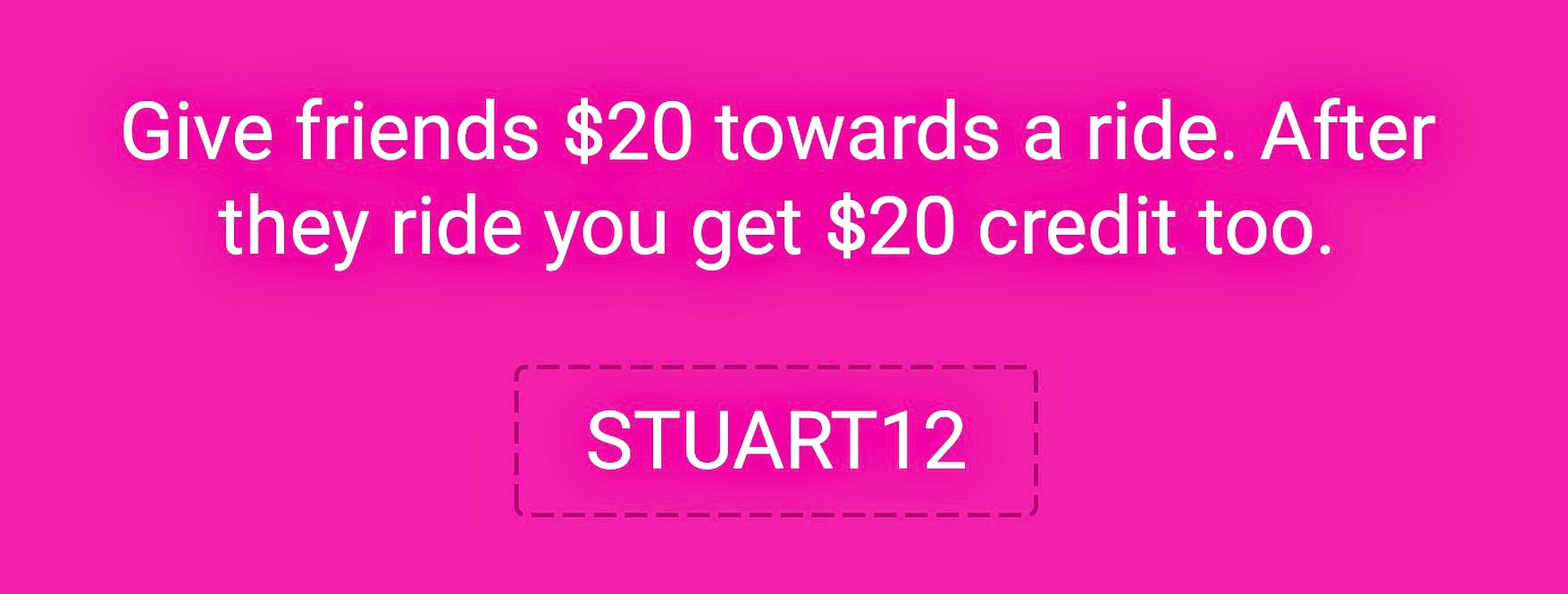 Lyft Code for credit $20 STUART12